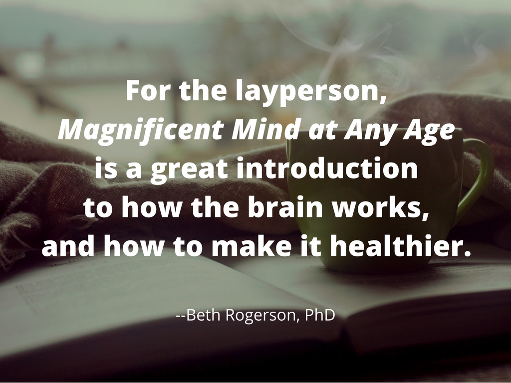 magnificent mind at any age beth rogerson